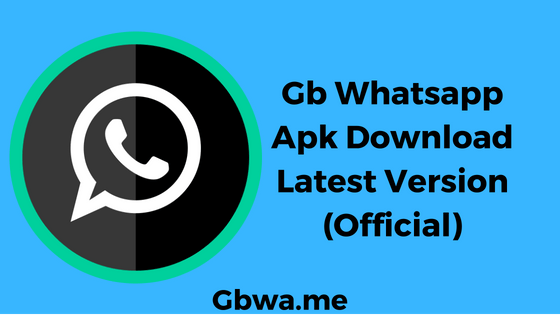 Gb whatsapp update 2019 may download apk