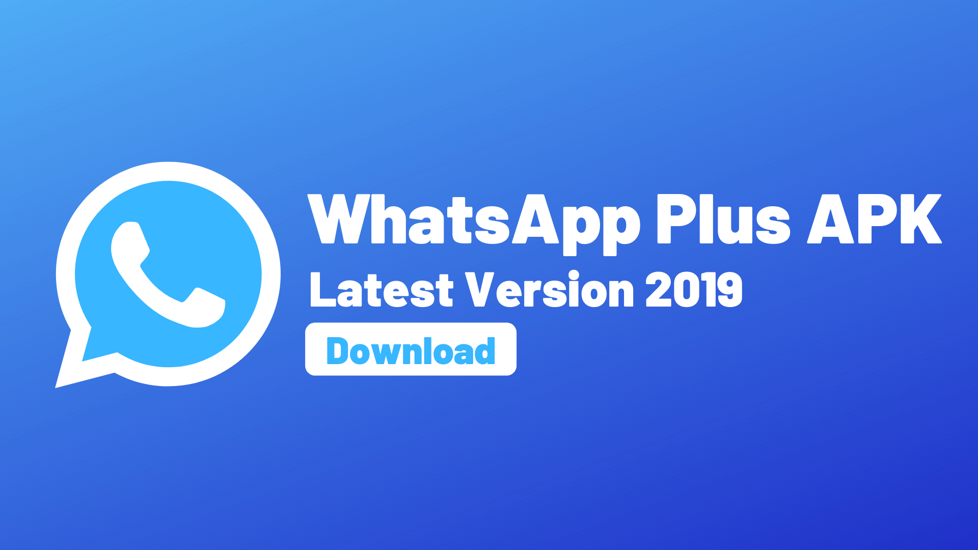 Download And Install WhatsApp Plus APK Latest Version On Android Devices